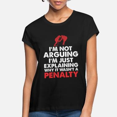 Penalty Ice Hockey Player Coach Penalty Fun - Women's Loose Fit T-Shirt