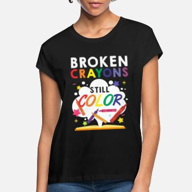 Health Broken Crayons Still Color Mental Health Awareness - Women's Loose Fit T-Shirt