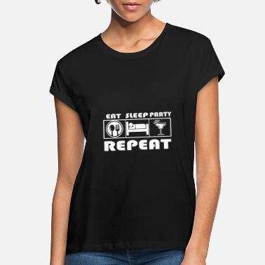 Bachelor Eat Sleep Party Repeat - Women's Loose Fit T-Shirt