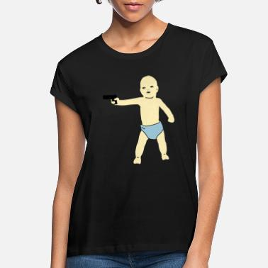 Hilarious baby gun - Women's Loose Fit T-Shirt