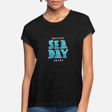 Sea Sea day boating ship boat cruising cruise ship - Women's Loose Fit T-Shirt
