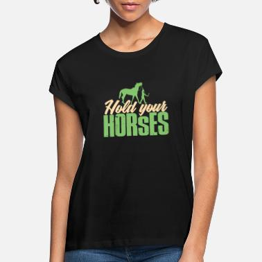 Saddle Guide your horse - Women's Loose Fit T-Shirt