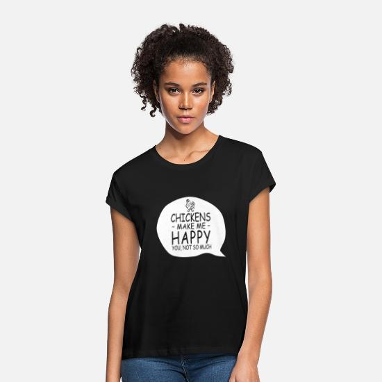 September Birthday T-shirts T-Shirts - Chickens make me happy you not so much - Women's Loose Fit T-Shirt black