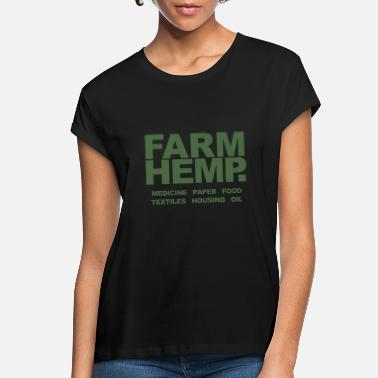Hemp farm hemp medicine paper food tectiles housing oil - Women's Loose Fit T-Shirt