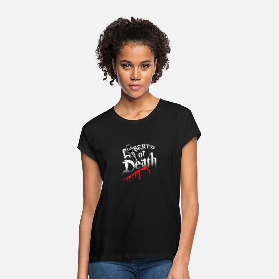 Freedom T-Shirts - Liberty Or Death - Women's Loose Fit T-Shirt black