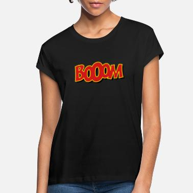 Irony booom - Women's Loose Fit T-Shirt