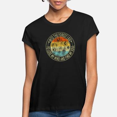 Forest Into The Forest I Go To Lose My Mind Mushroom - Women's Loose Fit T-Shirt