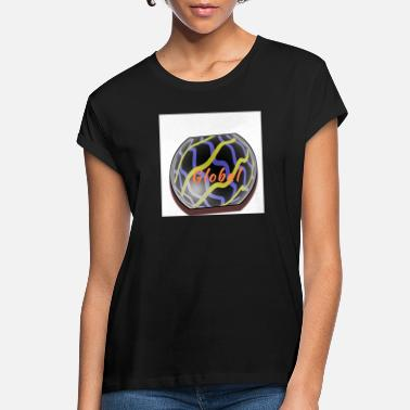 Globalization Global - Women's Loose Fit T-Shirt