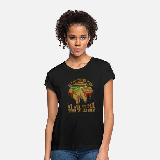 Hiking T-Shirts - Sloth Hiking Team We Will Get There When We Get - Women's Loose Fit T-Shirt black