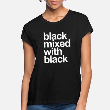 Mixed Black mixed with black - Women's Loose Fit T-Shirt