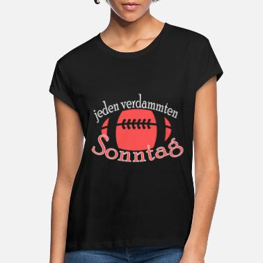American Football Sonntag American Football, Football - Women's Loose Fit T-Shirt