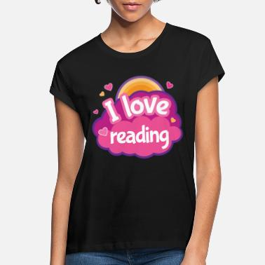 Read Reading Reader Gift Cute - Women's Loose Fit T-Shirt