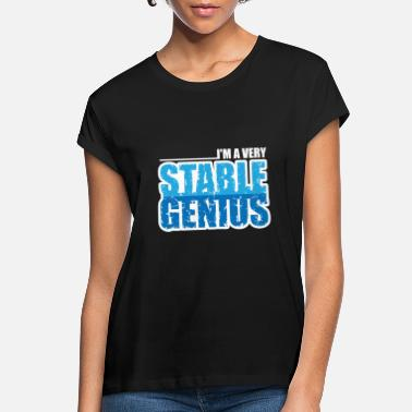 Stables Stable Genius - Women's Loose Fit T-Shirt