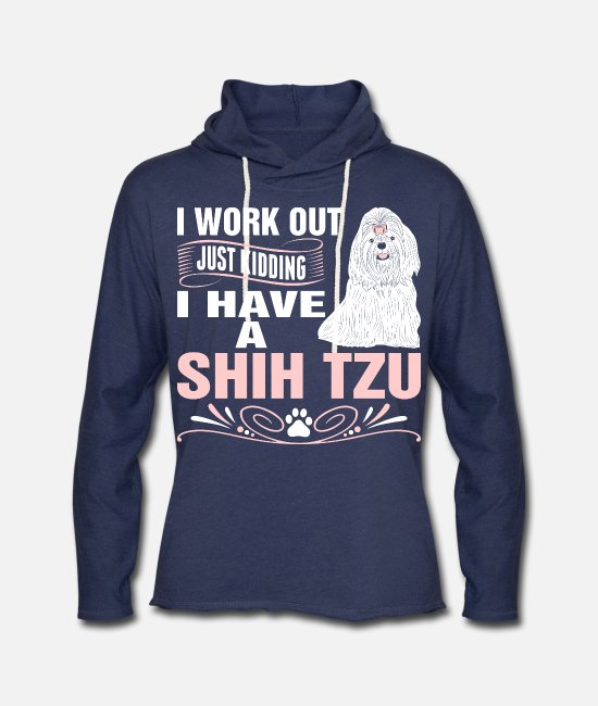 Love Heart Hoodies & Sweatshirts - I Work Out I Have A Shih Tzu Dog Tshirt - Unisex Lightweight Terry Hoodie heather navy