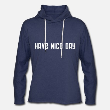 Fps Russia FPS Russia Have Nice Day MP Long Sleeve Shirts - Unisex Lightweight Terry Hoodie