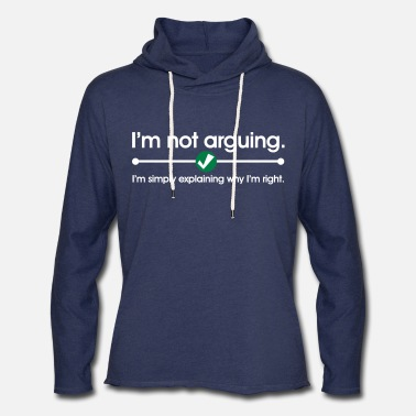 Geek I'm Not Arguing - Unisex Lightweight Terry Hoodie