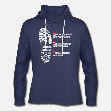 Hiking Rules Kill Nothing But time - Unisex Lightweight Terry Hoodie