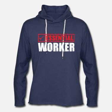 Worker Essential Worker - Unisex Lightweight Terry Hoodie
