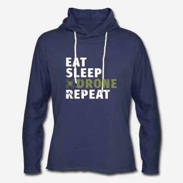 Eat Sleep Drone Repeat Quote Pilot Gift Quadcopter - Unisex Lightweight Terry Hoodie