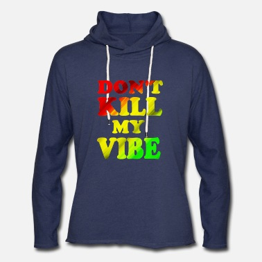 Yellow DON'T KILL MY VIBE - Unisex Lightweight Terry Hoodie