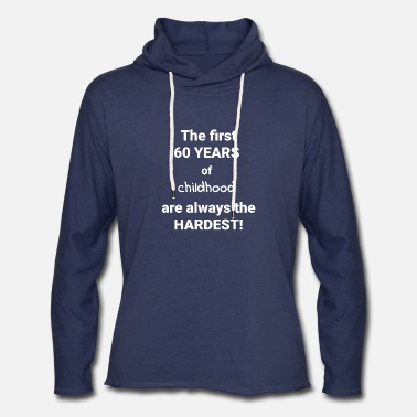 Birthday Greeting 60TH BIRTHDAY GIFT PRESENT CAKE GREETING QUOTE - Unisex Lightweight Terry Hoodie