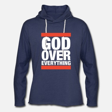 God god over everything jesus t shirts - Unisex Lightweight Terry Hoodie