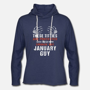 these titties are protected by a smoking hot janua - Unisex Lightweight Terry Hoodie