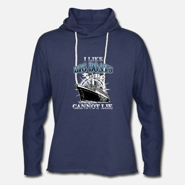 I Like Big Boats I Like Big Boats - Unisex Lightweight Terry Hoodie