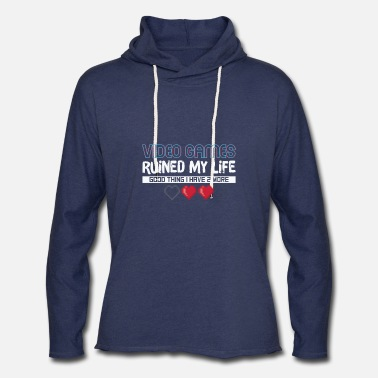Video Games Ruined My Life Gaming Funny - Unisex Lightweight Terry Hoodie