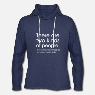 Geek There are two kinds of people those who can extrap - Unisex Lightweight Terry Hoodie