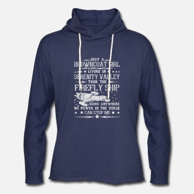 Serenity Browncoat girl - Living in serenity valley t - shi - Unisex Lightweight Terry Hoodie