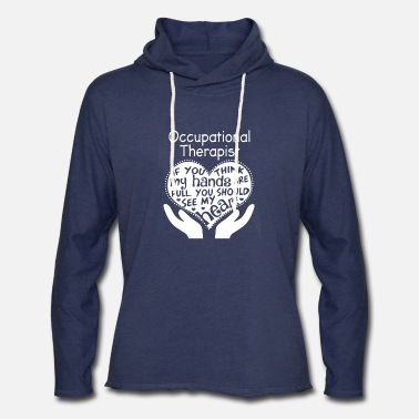 Therapist Occupational Therapist - Unisex Lightweight Terry Hoodie