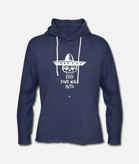 Mexican Hoodies & Sweatshirts - Fuck Your Wall Puto - Unisex Lightweight Terry Hoodie heather navy