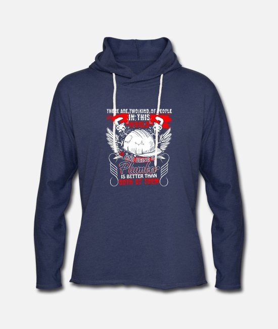 Being A Plumber Hoodies & Sweatshirts - Being A Plumber T Shirt - Unisex Lightweight Terry Hoodie heather navy