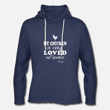Kentucky Chicken - my chicken is very loved not spoiled - Unisex Lightweight Terry Hoodie