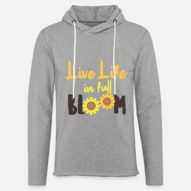 Bloom Spring Live Life In Full Bloom Flower Cool Gift - Unisex Lightweight Terry Hoodie