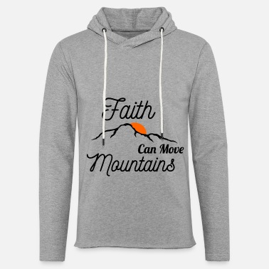 Move Faith Can Move Mountains - Unisex Lightweight Terry Hoodie