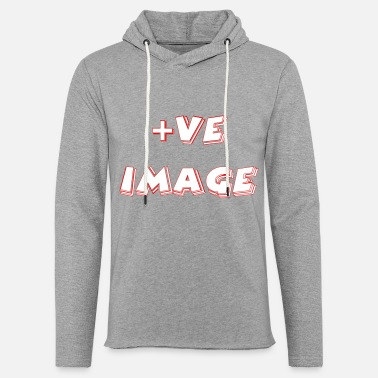 Image POSITIVE IMAGE - Unisex Lightweight Terry Hoodie