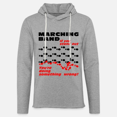 Band Marching Band Stand Out - Unisex Lightweight Terry Hoodie