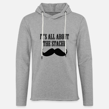It's All About The Stache - Unisex Lightweight Terry Hoodie