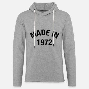 Made In 1972 MADE IN 1972 - Unisex Lightweight Terry Hoodie