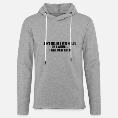 World Im a gamer i have many lives - Unisex Lightweight Terry Hoodie
