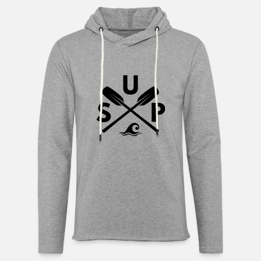 Paddle SUP Stand Up Paddling Paddle Water Sports - Unisex Lightweight Terry Hoodie