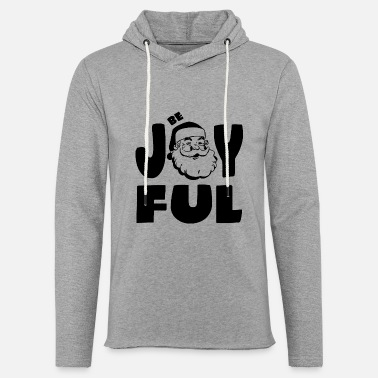 Joyful Be Joyful - Unisex Lightweight Terry Hoodie