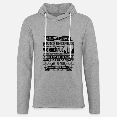 Sound Engineer Sound Engineer Dash Of Crazy Shirt - Unisex Lightweight Terry Hoodie