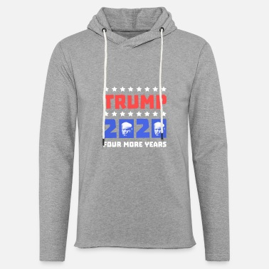 Republicans Are Awesome Trump 2020 Four More Years Donald Vote Republican - Unisex Lightweight Terry Hoodie