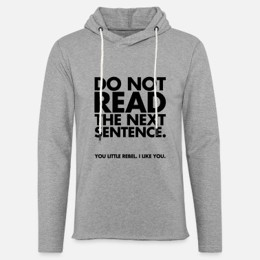 Fun Do Not Read - Unisex Lightweight Terry Hoodie