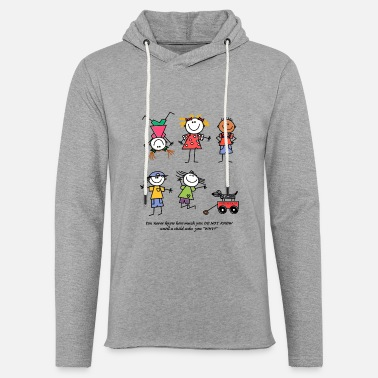 You don't know things till a child asks WHY?.... - Unisex Lightweight Terry Hoodie