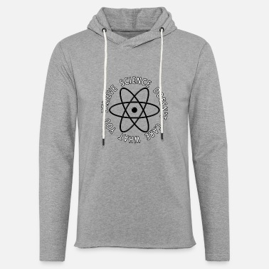 Science Doesn't Care What You Believe - Unisex Lightweight Terry Hoodie