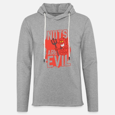 Nut Allergy Nuts Allergy Nuts Are Evil Birthday Gift - Unisex Lightweight Terry Hoodie